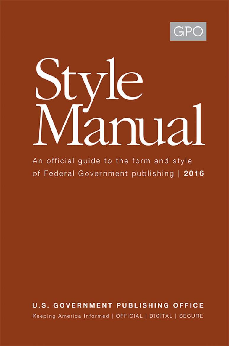 The United States Government Publishing Office Style Manual 2016 Paperback