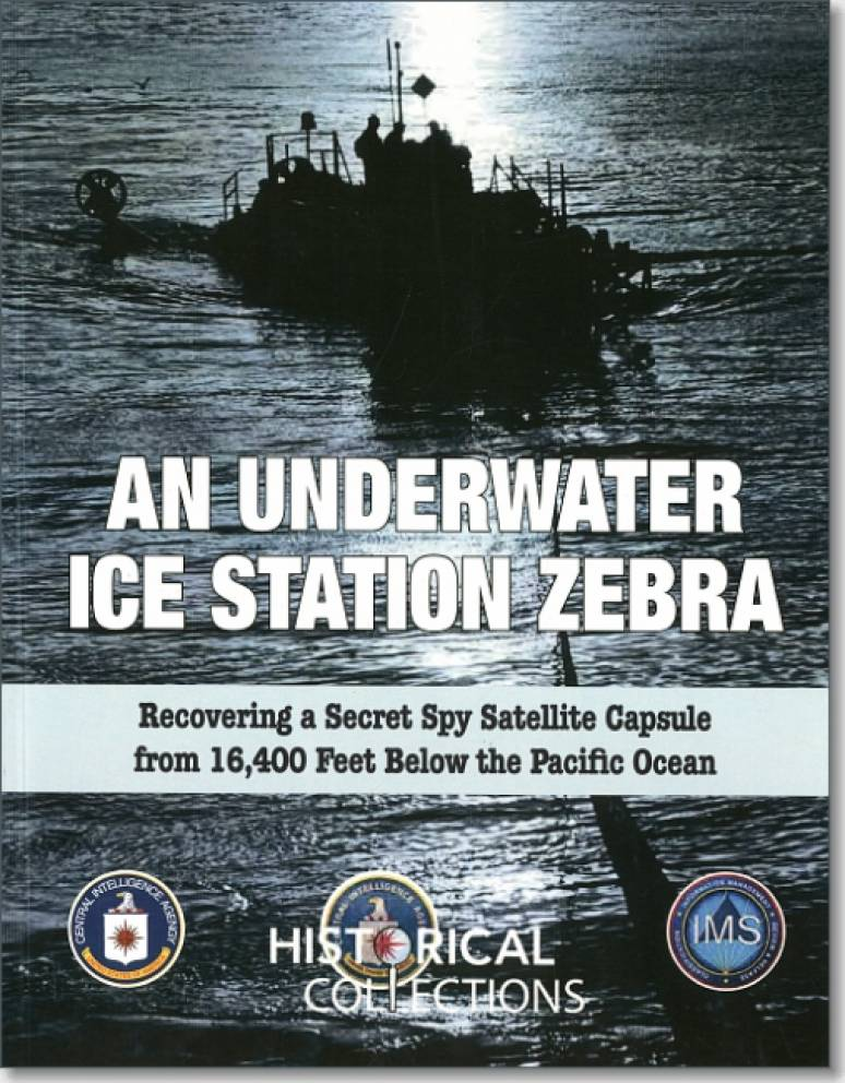 An Underwater Ice Station Zebra: Recovering a KH-9 Hexagon Capsule From 16,400 F