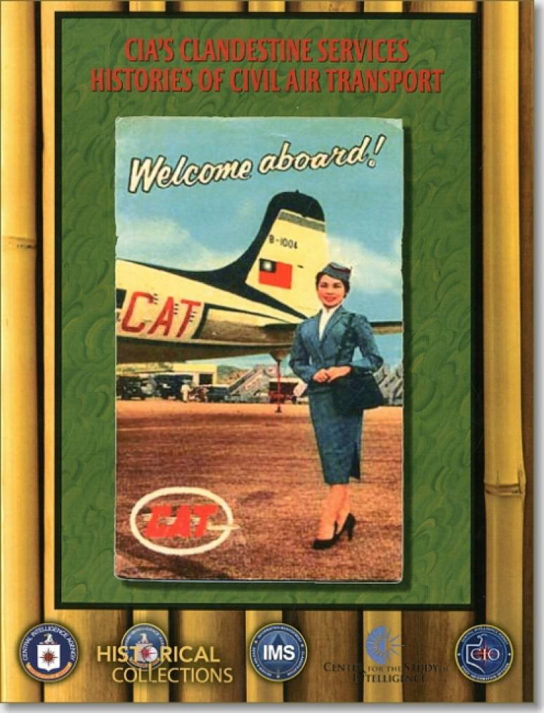 CIA's Clandestine Services Histories of Civil Air Transport: Welcome Aboard CAT