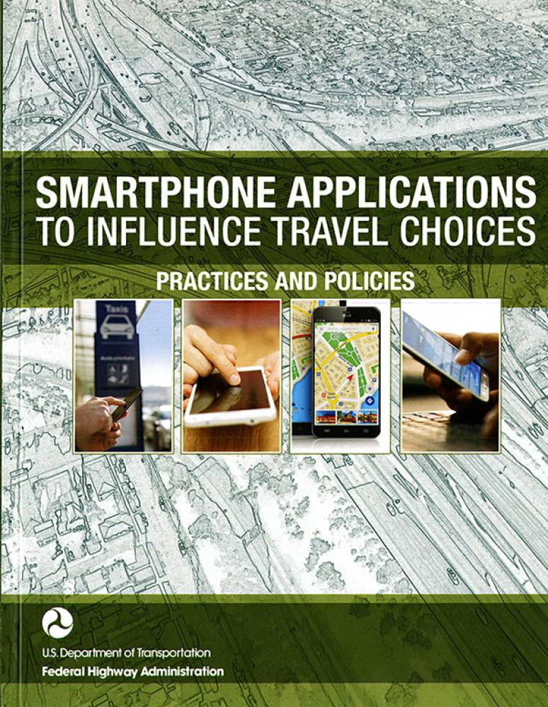 Smartphone Applications to Influence Travel Choices: Practices and Policies