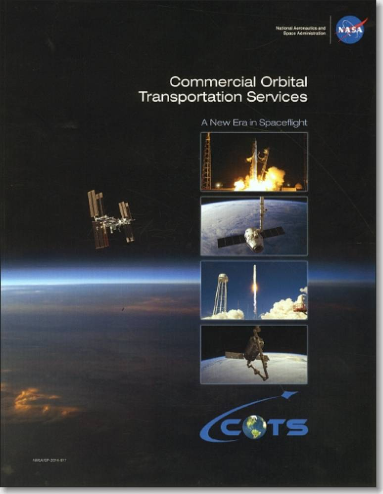 Commercial Orbital Transportation Services: A New Era in Spceflight