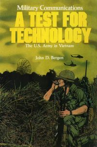 Military Communications: A Test for Technology (Paperbound)