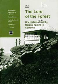 Lure of the Forest: Oral Histories from the National Forests in California