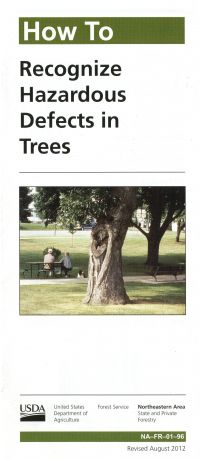 How To Recognize Hazardous Defects in Trees (Revised 2012)
