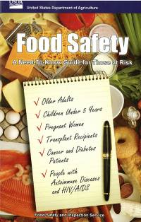 Food Safety: A Need To Know Guide for Those at Risk