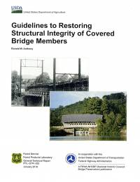 Guidelines To Restoring Structural Integrity of Covered Bridge Members