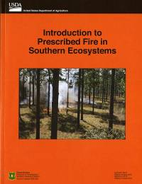 Introduction to Prescribed Burning in Southern Ecosystems