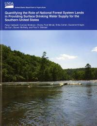 Quantifying The Role of National Forest System Lands in Providing Surface Drinking Water Supply for the Southern Unied States