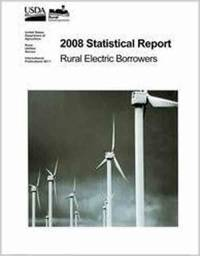 2008 Statistical Report: Rural Electric Borrowers