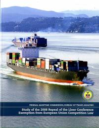 Study of the 2008 Repeal of the Liner Conference Exemption From European Union Competition Law
