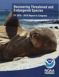 Recovering Threatened and Endangered Species FY 2015-2016 Report to Congress