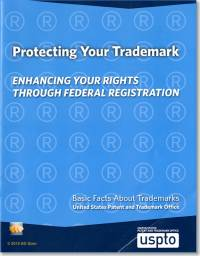 Protecting Your Trademark: Enhancing Your Rights Through Federal Registration, Basic Facts About Trademarks
