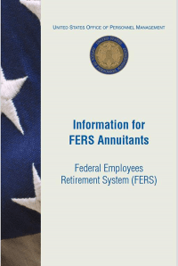 Information for FERS Annuitants Federal Employees Retirement System (FERS)