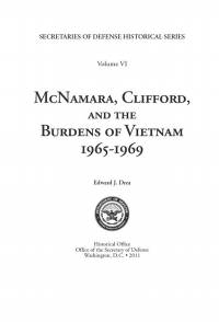 McNamara, Clifford and the Burdens of Vietnam 1965-1969