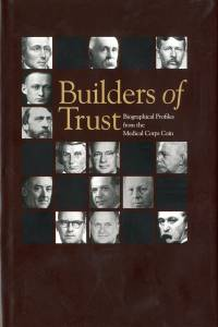 Builders of Trust: Biographical Profiles From the Medical Corps Coin