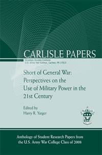 Short of General War: Perspectives on the Use of Military Power in the 21st Century