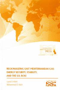 Regionalizing East Mediterranean Gas: Energy Security, Stability, and the U.S. Role