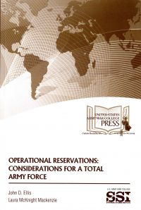 Operational Reservations: Considerations for a Total Army Force