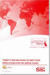 Turkey's New Regional Security Role: Implications for the United States
