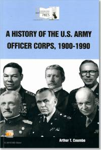 A History of the U.S. Army Officer Corps, 1900-1990
