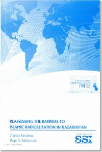 Reassessing The Barriers to Islamic Radicalization in Kazakhstan