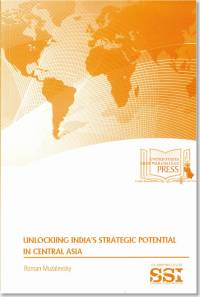 Unlocking India's Strategic Potential in Central Asia