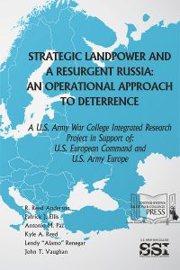 Strategic Landpower and a Resurgent Russia: An Operational Approach to Deterrence