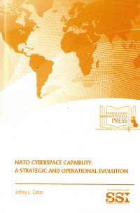 NATO Cyberspace Capability: A Strategic and Operational Evolution