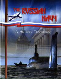 The Russian Navy: A Historic Tradition