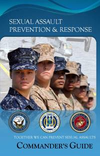 Sexual Assault Prevention & Response Commander's Guide: Together We Can Prevent Sexual Assault