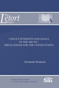 China's Interests And Goals In The Artic: Implications For The U.s.