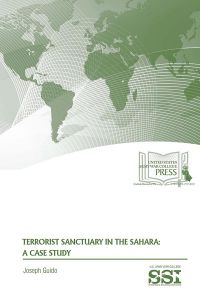 Terrorist Sanctuary In The Sahara: A Case Study