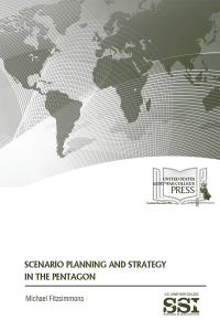 Scenario Planning And Strategy In The Pentagon
