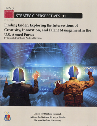Finding Ender: Exploring the Intersections of Creativity, Innovation, and Talent Management in the U.S. Armed Forces