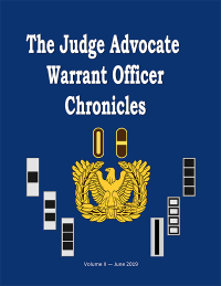 The Judge Advocate Warrant Officer Chronicles Vol. II