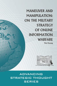 Maneuver And Manipulation: On The Military Strategy Of Online Information Warfare
