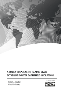 A Policy Response To Islamic State Extremist Fighter Battlefield Migration