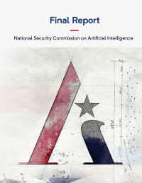 National Security Commission On Artificial Intelligence Final Report