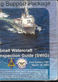Training Support Package: Small Watercraft Inspection Guide, First Edition, March 18, 2003 (Controlled Item/Restricted Item)