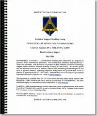 Pipeline Blast Mitigation Technologies: Final Technical Report (TSWG Controlled Item)