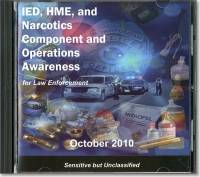 IED, HME, and Narcotics Component and Operations Awareness for Law Enforcement (DVD)