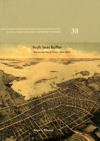 High Seas Buffer: The Taiwan Patrol Force, 1950-1979