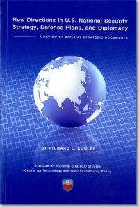 New Directions in U.S. National Security; Strategy, Defense Plans, and Diplomacy: A Review of Official Strategic Documents (ePub eBook)