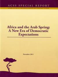 Africa and the Arab Spring: A New Era of Democratic Expectations