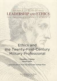 Ethics and the Twenty-First Century Military Professional