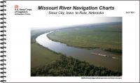 Upper Missouri River Navigation Charts Sioux City, Iowa to Rulo, Nebraska