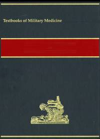 Textbooks of Military Medicine: Military Preventive Medicine, Mobilization and Deployment, V. 2