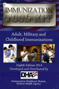 Immunization Tool Kit: Adult, Military and Childhood Immunizations