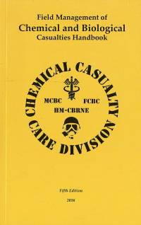Field Management of Chemical and Biological Casualties Handbook