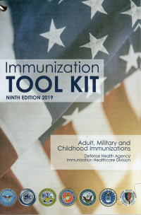 Immunization Toolkit: Adult, Military and Childhood Immunizations, Ninth Edition 2019